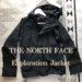 THE NORTH FACE(ザ・ノースフェイス)のエクスプロレーションジャケットを購入した話